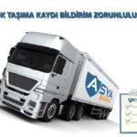 Asya TMGD yük taşıma bildirim zorunluluğu